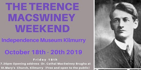 The Terence MacSwiney Weekend - Independence Museum Kilmurry tickets