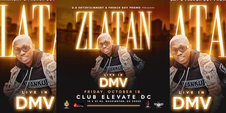 ZLATAN LIVE IN WASHINGTON DC (DMV) FRIDAY OCT 18... tickets