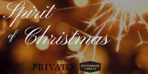 Spirit Of Christmas with Privato Vineyard and Winery and Woodward Cider Co.