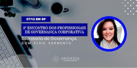 3° Encontro dos Profissionais de Governança - Secretaria de Governança Corporativa  ingressos