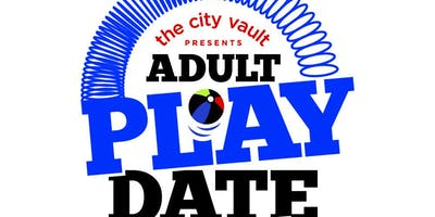 Adult Play Date-An Adult Field Day ( Back 2 School Edition)