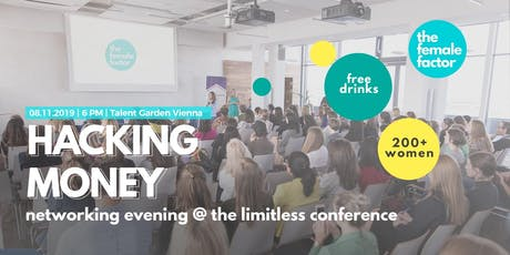 networking @ hacking money | the limitless conference by the female factor tickets