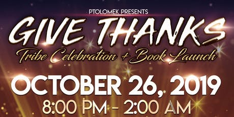 Give Thanks Tribe Celebration 2019! tickets