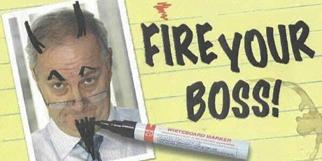 Fire Your Boss!! Learn How To Create Cashflow Thru Real Estate !! tickets