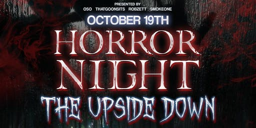 HORROR NIGHT THE UPSIDE DOWN : HALLOWEEN COSTUME PARTY