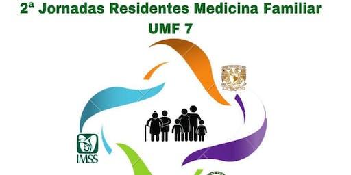 2a. Jornadas Residentes Medicina Familiar UMF 7