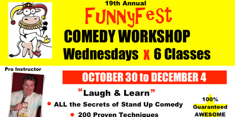 Stand Up Comedy WORKSHOP - 6x WEDNESDAYS @ 7 pm to 9 pm - OCTOBER 30 to DECEMBER 4, 2019 billets