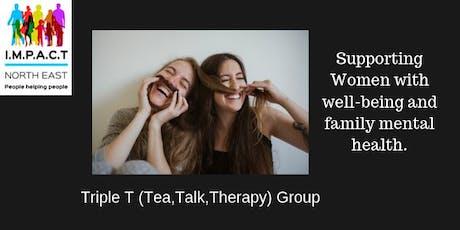 Triple T ( Tea,Talk , Therapy) Womens Dropin Group tickets
