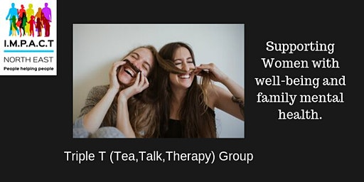 Triple T ( Tea,Talk , Therapy) Womens Dropin Group
