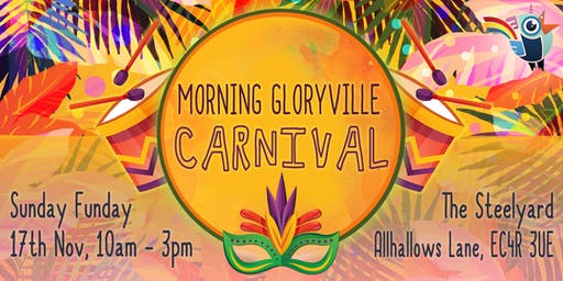 Morning Gloryville Carnival Celebration