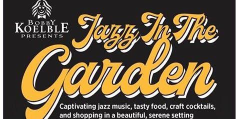 Bobby Koelble Presents Jazz in the Garden