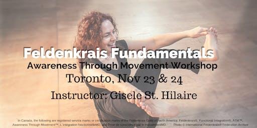 Feldenkrais Fundamentals: 2 day Workshop in Toronto