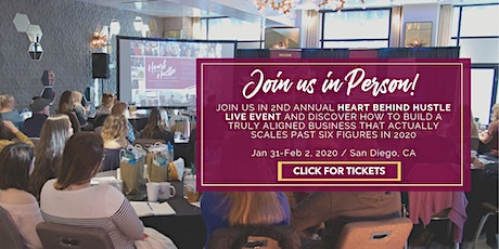 Heart Behind Hustle LIVE Event for Entrepreneurs & Coaches tickets