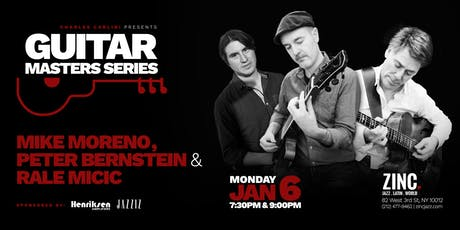Guitar Masters Series: Peter Bernstein, Mike Moreno & Rale Micic tickets