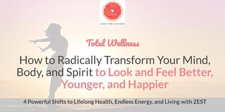 The 4 Shifts to Lifelong Health, Endless Energy and Living with Zest tickets