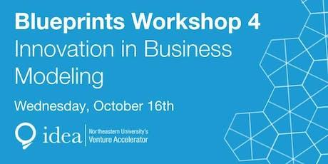 IDEA Blueprints Workshop 4 - Innovation in Business Modeling tickets