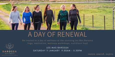 Barossa Wellness Day Retreat , A Day of Renewal tickets