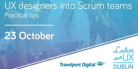 Embedding Designers into Scrum Teams (practical tips) tickets