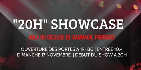 """20H"" SHOWCASE tickets"