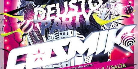 DEUSTO PARTY: COSMIK tickets