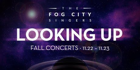 """Fog City Singers - """"Looking Up"""" (Fall Concert) - SF tickets"""