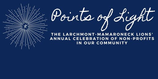 Points of Light: Larchmont Mamaroneck Lions' Celebration of Non-Profits