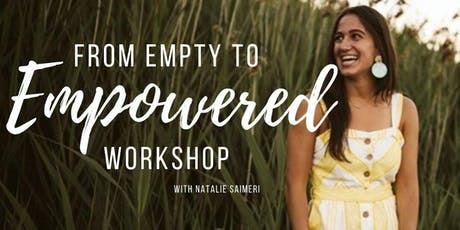 From Empty To Empowered Workshop tickets