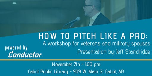 How to pitch like a pro: a workshop for veterans or military spouses