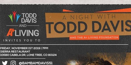 An Evening with Todd Davis & The A+ Living Foundation tickets