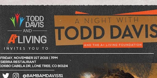 An Evening with Todd Davis & The A+ Living Foundation