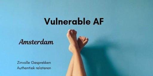 Vulnerable AF| Amsterdam