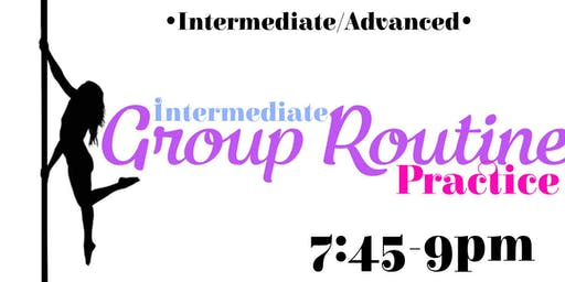 Intermediate group routine practice Monday 10/28–7:45-9pm