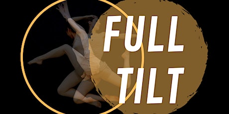 Full Tilt: Contemporary Dance by Connie Moker Wernikowski tickets