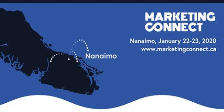 Marketing Connect Conference - Nanaimo, Vancouver Island tickets