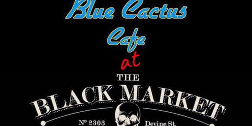 Blue Cactus Takes Over The Black Market Tavern (CC Sales)