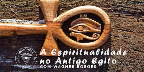 A espiritualidade do antigo Egito - com Wagner Borges ingressos