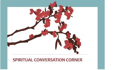 Spiritual Conversation Corner tickets