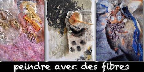 Peindre avec des fibres avec l' artiste  F.  Courchesne  9  et 10 nov. 2019 billets