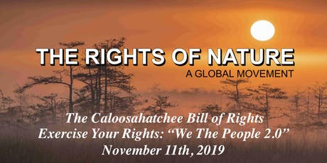 Rights of Nature: The Caloosahatchee Bill of Rights - Exercise Your Rights! tickets