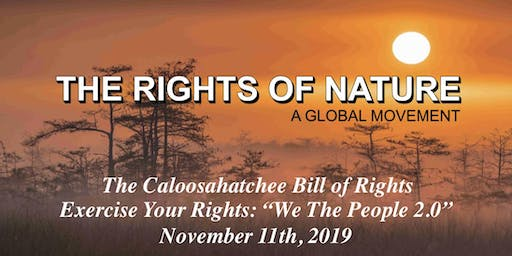 Rights of Nature: The Caloosahatchee Bill of Rights - Exercise Your Rights!