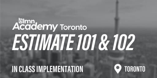 LMN Estimate 101 & 102 In Class Implementation - Toronto, ON