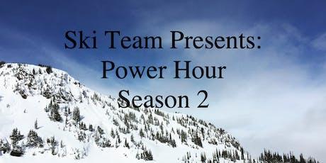 Ski Team Power Hour tickets