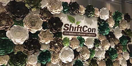 ShiftCon Eco-Wellness Influencer Conference 2020 - Irvine, CA!!! tickets