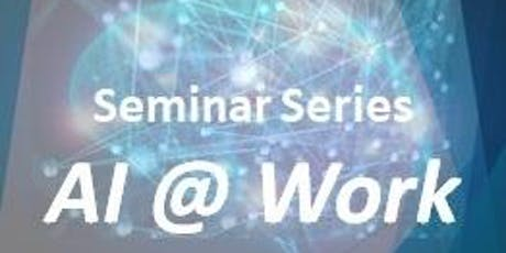 IIM & DAMA Present AI @ Work - Second Seminar tickets