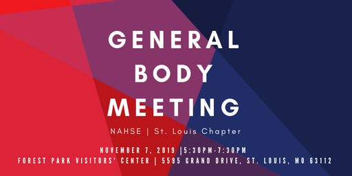 NAHSE St. Louis Fourth Quarter General Body Meeting