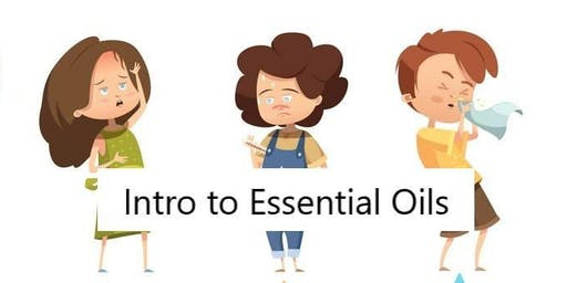 I've got an oil for that! - Intro to Essential Oils