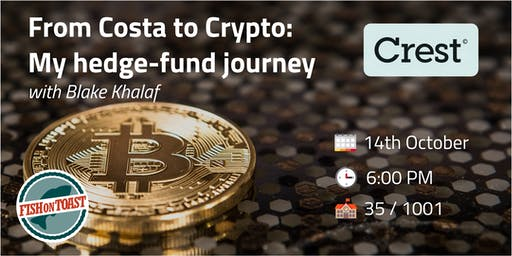 From Costa to Crypto - My hedge-fund journey