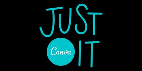 Just Canva It! Using Canva For Your Business tickets