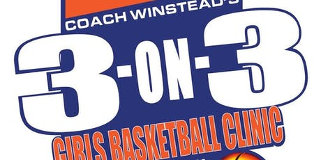 Coach Winstead's 3-on-3 Girls Basketball Clinic tickets