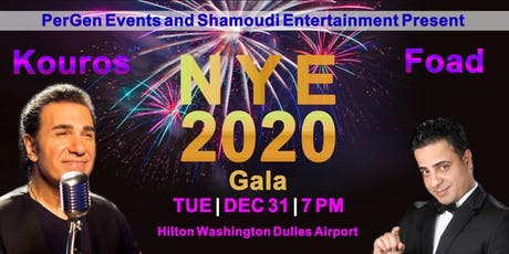 DC Persian NYE 2020 Gala - Feat. Kouros, Foad, DJ Shamoudi & Arshia Kia tickets